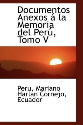 Documentos Anexos a la Memoria del Peru