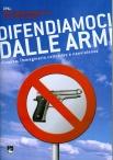 Difendiamoci dalle armi