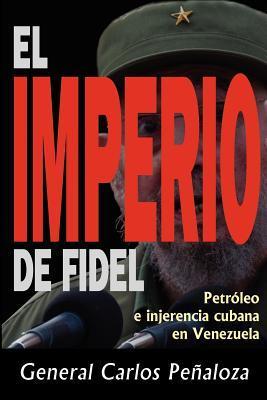 El imperio de Fidel / The Rule of Fidel