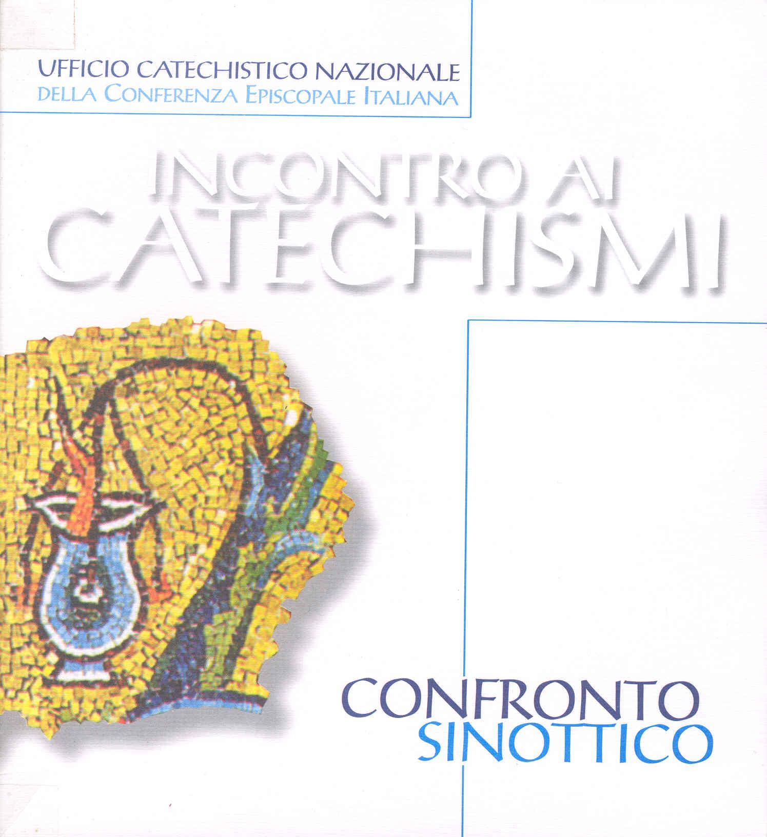 Confronto sinottico tra i catechismi Cei e il catechismo della Chiesa cattolica
