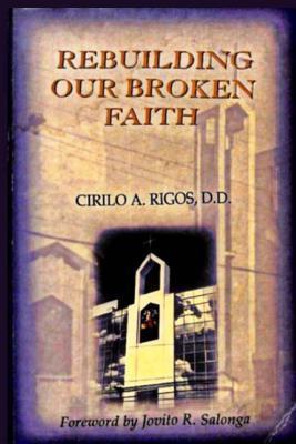 Rebuilding Our Broken Faith