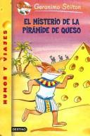 El Misterio De La Piramide De Queso/ The Curse of the Cheese