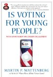 Is Voting for Young People? with a Postscript on Citizen Engagement