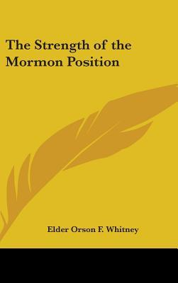 The Strength of the Mormon Position
