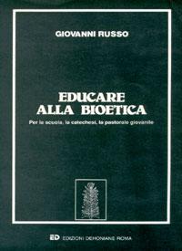 Educare alla bioetica