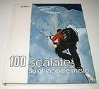 100 scalate su ghiaccio e misto
