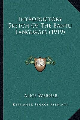 Introductory Sketch of the Bantu Languages (1919)