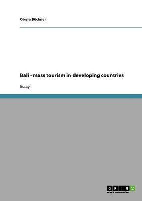 Bali - mass tourism in developing countries
