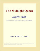 The Midnight Queen (Webster's French Thesaurus Edition)