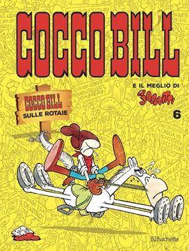 Cocco Bill e il meglio di Jacovitti n. 6