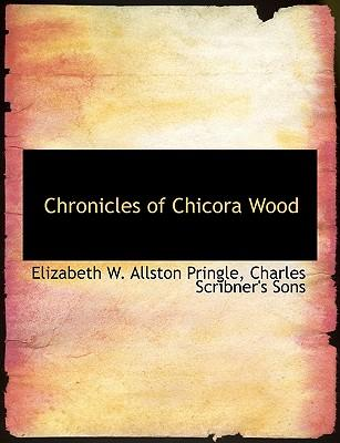 Chronicles of Chicora Wood