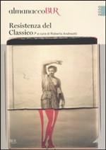Almanacco Bur 2010. Resistenza del classico