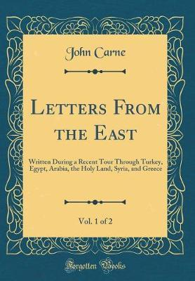 Letters From the East, Vol. 1 of 2