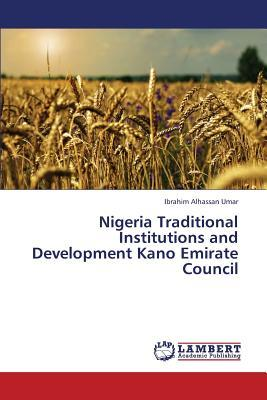 Nigeria Traditional Institutions and Development