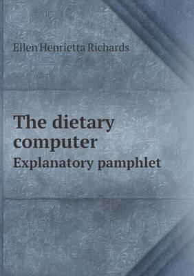 The Dietary Computer Explanatory Pamphlet