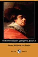 Wilhelm Meisters Lehrjahre, Buch 2(Dodo Press)
