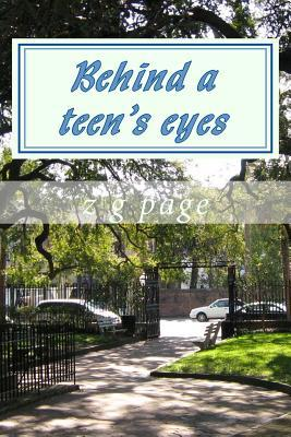 Behind a Teen's Eyes