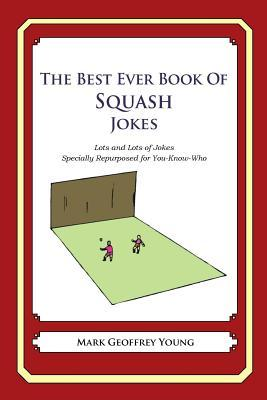 The Best Ever Book of Squash Jokes