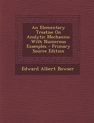 An Elementary Treatise on Analytic Mechanics