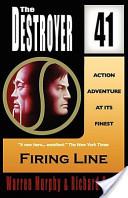 Firing Line (the Destroyer #41)