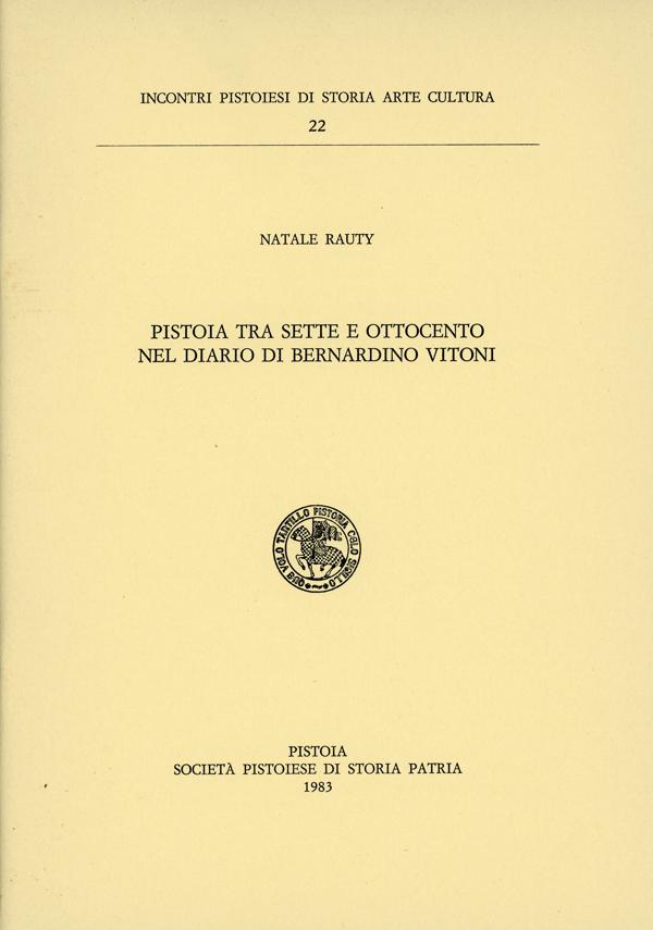 Pistoia tra Sette e Ottocento nel diario di Bernardino Vitoni
