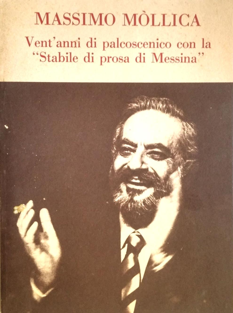 Massimo Mòllica nelle più importanti interpretazioni