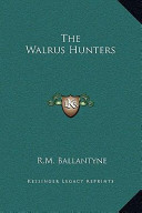 The Walrus Hunters