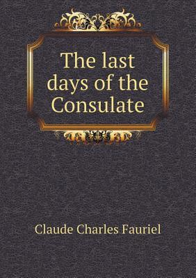 The Last Days of the Consulate