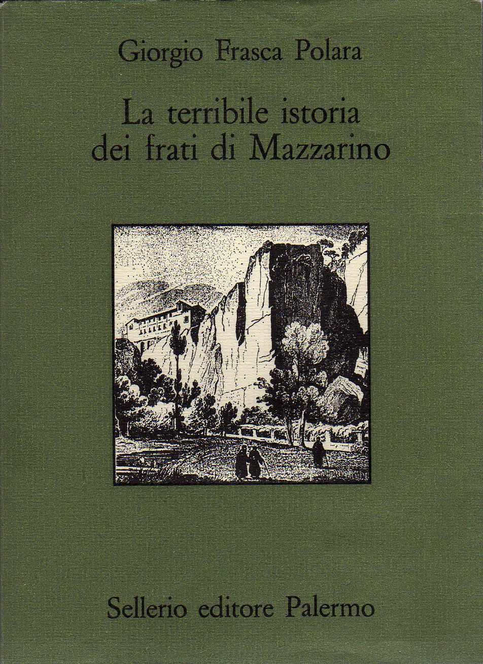 La terribile istoria dei frati di Mazzarino