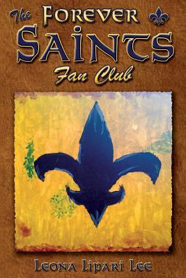 The Forever Saints Fan Club