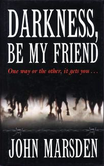 Darkness, Be My Frie...