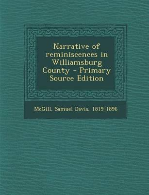 Narrative of Reminiscences in Williamsburg County