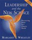 Leadership and the New Science Revised