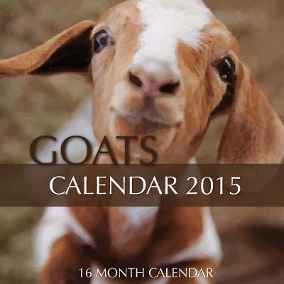 Goats 2015 Calendar