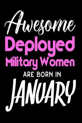 Awesome Deployed Military Women Are Born In January