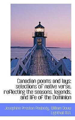 Canadian Poems and Lays