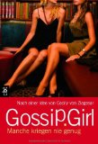 Gossip Girl 13 - Manche kriegen nie genug