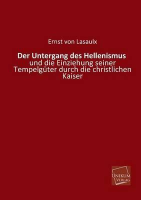 Der Untergang des Hellenismus