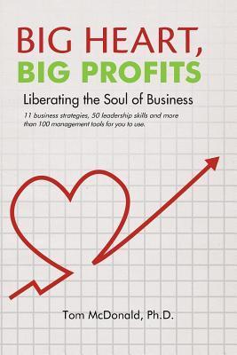 Big Heart, Big Profits