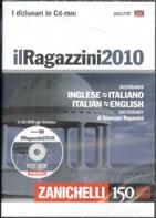 Il Ragazzini 2010. Dizionario inglese-italiano, italiano-inglese. CD-ROM