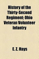 History of the Thirty-Second Regiment; Ohio Veteran Volunteer Infantry