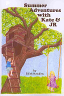Summer Adventures with Kate and JR