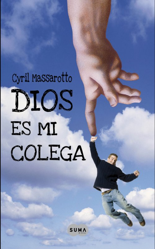 Dios es mi colega