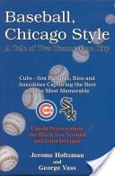 Baseball, Chicago style