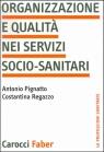 Organizzazione e qualità nei servizi socio-sanitari