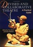 Devised and Collaborative Theatre