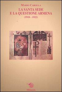 La santa sede e la questione armena (1918-1922)