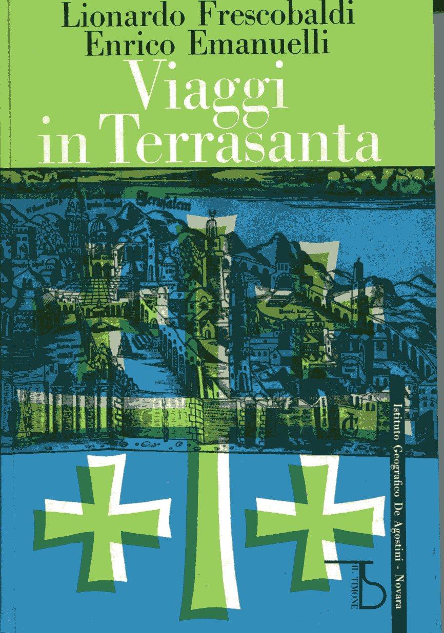 Viaggi in Terrasanta