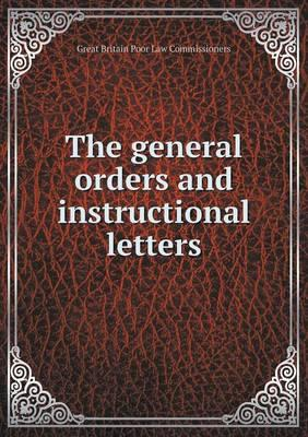 The General Orders and Instructional Letters