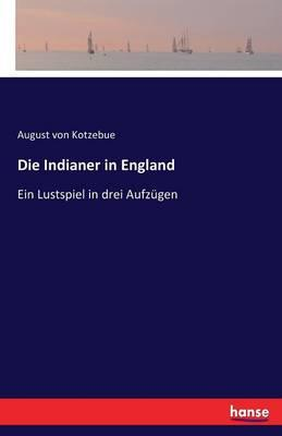 Die Indianer in England